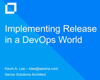 Implementing Release Management in a DevOps World