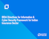 IRDA Directives for Information & Cyber Security Framework for Indian Insurance Sector