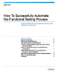 How To Successfully Automate The Functional Testing Process White Paper