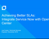 Achieving Better SLAs: Integrate ServiceNow with Micro Focus Operations Center