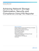 Achieving Network Storage Optimization, Security, and Compliance Using File Reporter