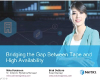 Bridging the Gap Between High Availability and Tape Recovery Solutions