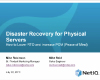 Disaster Recovery for Physical Servers: How to Lower RTO