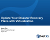 How to update your disaster recovery plans with virtualization