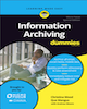Information Archiving for Dummies