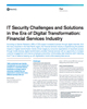 IT Security Challenges and Solutions in the Era of Digital Transformation: Financial Services Industry