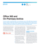 Office 365 and On-Premises Archive