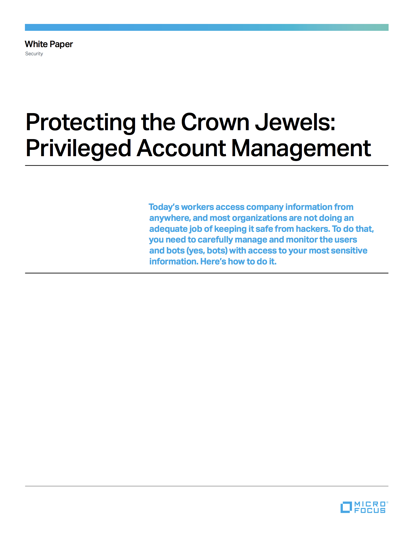 Protecting the Crown Jewels: Privileged Account Management