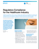 Regulatory Compliance for the Healthcare Industry