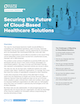 Securing the Future of Cloud-Based Healthcare Solutions