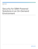 Security for SBM-Powered Solutions in an On-Demand Environment