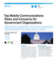 Top Mobile Communications Risks and Concerns for Government Organizations