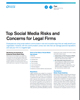 Top Social Media Risks and Concerns for Legal Firms