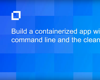 Build a Containerized App with the Turbo Command Line and the Clean Container