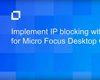Implement IP Blocking with Turbo for Micro Focus Desktop Containers