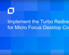 Implement the Turbo Redirector Plug-In for Micro Focus Desktop Containers