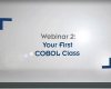 OOP Webinar 2 - Your First COBOL Class