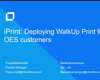 Deploying WalkUp Print for entitled OES Customers
