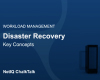 Disaster Recovery Key Concepts ChalkTalk