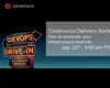 Continuous delivery series: How to automate your infrastructure toolchain