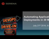 Enterprise Release Automation: Automating your Application Deployments in 30 minutes