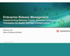 Enterprise Release Management: Implementing Release Trains, Turnovers, and Runbooks