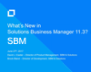 What's new in Solutions Business Manager 11.3