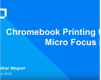 Chromebook Printing to Micro Focus iPrint
